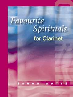 Favourite Spirituals For Clarinet